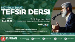 CUMA TEFSİR DERSİNE DAVET! @ Furkan Eğitim ve Hizmet Vakfı Genel Merkez Binası | Adana | Türkiye