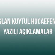 Alparslan Kuytul Hocaefendi'den Yazılı Açıklamalar